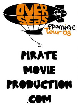 Pirate Movie Production - Over Seas